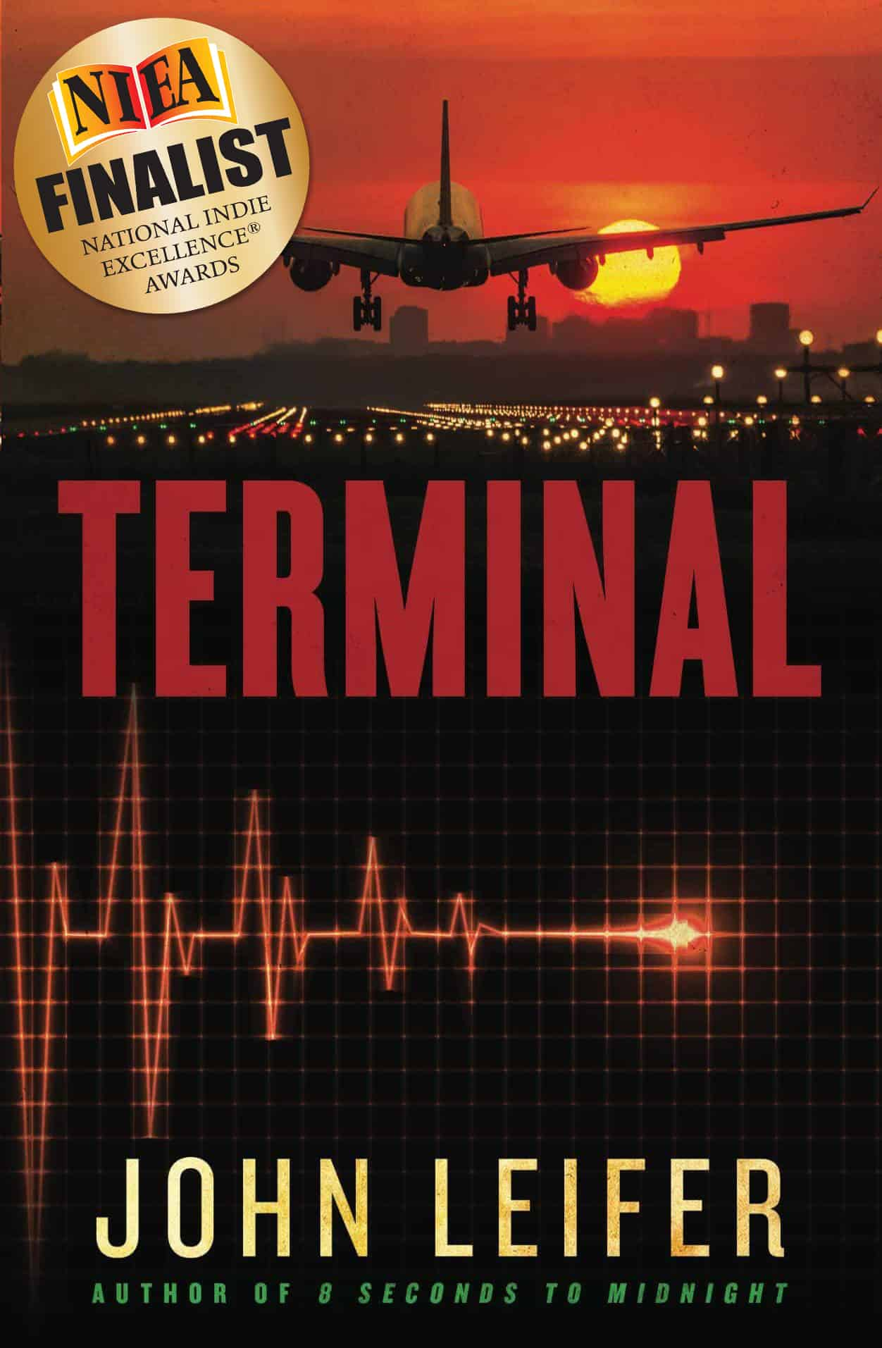 Terminal by John Leifer National Indie Excellence Finalist.png - Thou Shall Not Kill